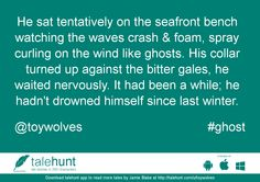 #ghost : #tale by Jamie Blake (@toywolves)   He sat tentatively on the seafront bench watching the waves crash & foam, spray curling on ....      View in #talehunt App -  http://talehunt.com/t/dF7-c     #shortstories #shortstory #lovetowrite #story #writers #toywolves
