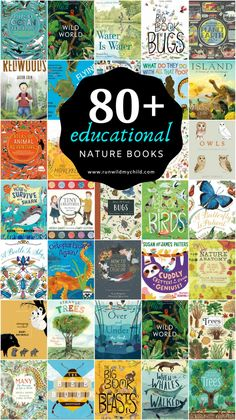 Best Educational Nature Books for Kids • RUN WILD MY CHILD Good Books, Books To Read, Wild Book, Theme Nature, Kids Running, Nature Study, Book Recommendations, Book Lists, Childrens Books