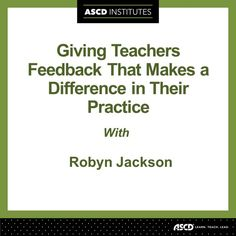 Have you struggled to give teachers effective feedback—the kind of feedback that makes a real difference in their professional practice? If so, this session is for you.