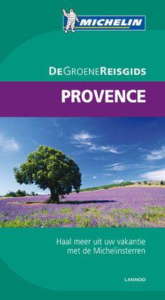 De Groene Reisgids - Provence   Uitgeverij Lannoo