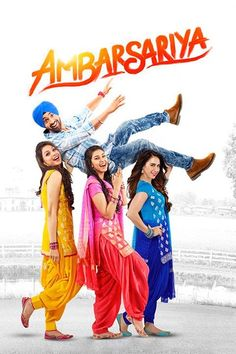 Ambarsariya Punjabi Movie trailer poster Diljit Dosanjh Navneet Kaur Dhillon All Movie Songs correct Lyrics and HD Videos full audio song and more info Comedy Movies List, Movie Songs, Hd Movies, Films, Movies Free, 2016 Movies, Movies 2019, Movie Tv, Disney Movies To Watch