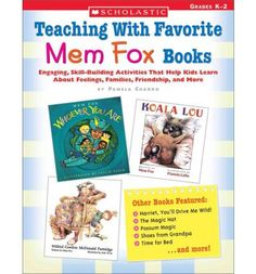 Teaching With Favorite Mem Fox Books: Engaging, Skill-Building Activities That Help Kids Learn About Feelings, Families, Friendship and Hands On Activities, Book Activities, Educational Activities, Mem Fox Books, Possum Magic, Author Studies, Reading Workshop, Book Authors, Children's Books