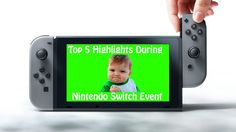 Top 5 Nintendo Switch Event Highlights  https://youtu.be/rdaEzF9jD2E #NintendoSwitch #Top5 #Mario #Zelda