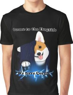 Come to the Dogside we have Corgis! Camiseta gráfica