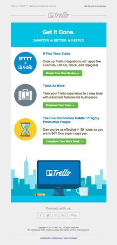 @trelloapp  sent this email with the subject line: Get it Done – New IFTTT Integration, Productivity Tips, And More - Trello's flat design keeps their announcement simple yet compelling to learn more about the new features that they are releasing on the platform. The lime green buttons are attention grabbing too. Read about this email and find more newsletter emails at ReallyGoodEmails.com #newsletter #productupdate #announcement