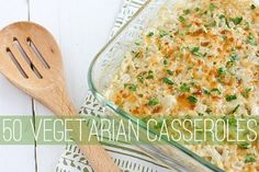 Looking for some meatless casserole ideas? Here are 50 vegetarian casserole recipes. All the delicious comfort food goodness you love, minus the meat! Vegetarian Casserole, Vegetarian Comfort Food, Vegetarian Recipes Dinner, Veg Recipes, Casserole Recipes, Dinner Recipes, Casserole Ideas, Vegan Meals, Onion Casserole