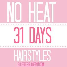 A Month of No Heat Hairstyles--great for back to school! (scheduled via http://www.tailwindapp.com?utm_source=pinterest&utm_medium=twpin&utm_content=post485015&utm_campaign=scheduler_attribution)