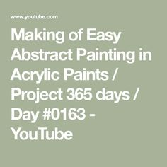 Making of Easy Abstract Painting in Acrylic Paints / Project 365 days / Day Project 365, Art Techniques, Art Tutorials, Folk, Abstract, Easy, Youtube, Projects, Painting