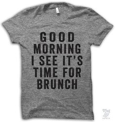 Good morning, I see it's time for Brunch!