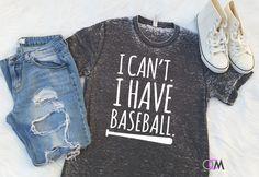 I cant I have Baseball Shirt, Baseball Mom Shirt, Baseball Player Shirt, I can't adult Today, Baseball Shirt