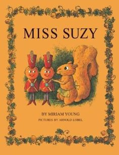 Miss Suzy...this was one of my favorite chilren's books when I was a little girl!  I still have my copy.