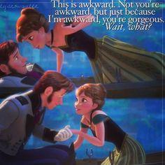 Frozen - You're gorgeous!