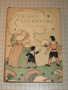 Puritan adventure, by Lois Lenski (December read-aloud)