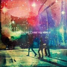Placebo - Life's what you make it 4.5/5 Sterne