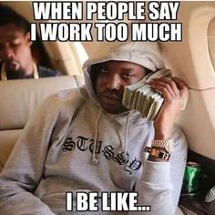 Here are 25 of our favorite hip-hop songs that feature raps about accountants. Because music and money look and sound so good together! Tony Robbins, Working Too Much, Stay At Home Dad, Only Getting Better, Legit Work From Home, Meek Mill, Nerd Humor, Rap Songs, Need Money
