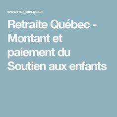 Retraite Québec - Montant et paiement du Soutien aux enfants