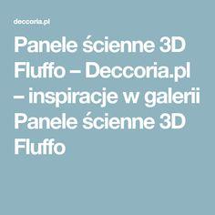 Panele ścienne 3D Fluffo – Deccoria.pl – inspiracje w galerii Panele ścienne 3D Fluffo
