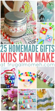 Homemade Gifts That Kids Can Make and Give as a meaningful Christmas present!