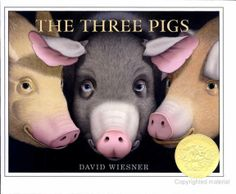 The Three Pigs by David Weisner 2002