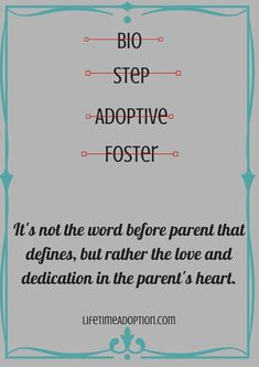 A Parent is a parent with what is in their hearts #wisdom #adoption #adoptionquotes #lifetimeadoption