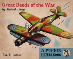 Great Deeds of the War, Roland Davies, PP8, 1941