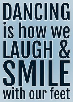 I wants to dance! Dance Teacher, Dance Class, Dance Music, Zumba Quotes, Dance Quotes, Dance Sayings, Shall We Dance, Lets Dance, Dance Articles