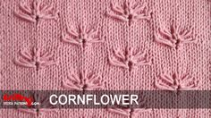 Watch this video to learn how to knit the Cornflower Stitch.