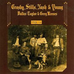 Another great rock album, Crosby, Still, Nash & Young Deja Vu! An example of a time when music business was not only about money!