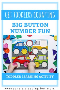 How to Get Toddlers Counting Using the Big Button Number Fun Game - Everyone's Sleeping but Mom Baby Activites, Newborn Activities, Toddler Learning Activities, Montessori Toddler, Montessori Activities, Creative Activities, Counting For Toddlers, Alphabet For Toddlers, Games For Toddlers