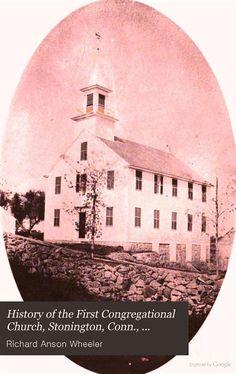 Stonington: First Congregational Church records by Richard Anson Wheeler