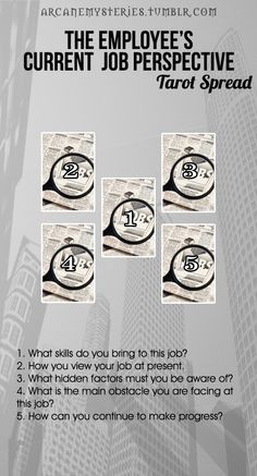 arcanemysteries: The Employee's Current Job Perspective Tarot Spread.