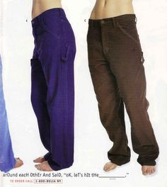 These baggy cords.   23 Of The Most '90s Fashions From The Spring '97 Delia's Catalog