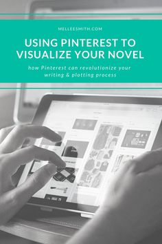 How to Use Pinterest to Plan a Novel | Mel Lee-Smith