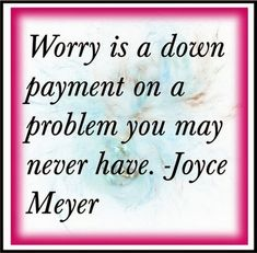 joyce meyer quotes - Bing Images                                                                                                                                                     More