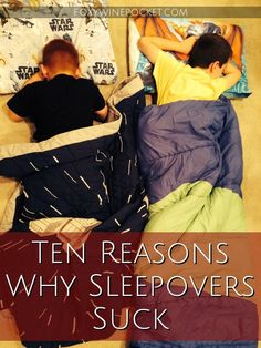 Ten Reasons Why Sleepovers Suck, A Cautionary Tale #awakeovers #wheresmycoffee