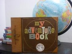 """My Adventure book, just like in the movie, """"UP"""".  :)"""