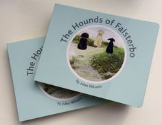 The Hounds of Falsterbo Board Book! A gorgeous handbag size version of the first book in the series. Release date 15.11.2014 RRP. £4.99