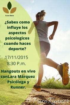 ¡Hoy! a las 8:30p.m No te pierdas el hangout con Lara Marquez Psicóloga y Runner que nos hablara sobre la psicología deportiva y de su proyecto de su cuenta en instagram de @abuenRitmo.  Siguenos en Twitter @cacaobene para que sigas el evento en tiempo real. NP
