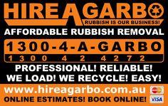 HIRE-A-GARBO: Professional, Reliable, Rubbish Removal