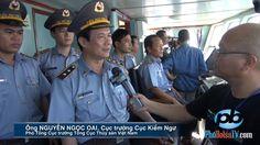 Phỏng vấn Cục trưởng Cục Kiểm Ngư Việt Nam tại điểm nóng HD-981
