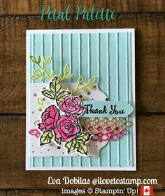 Stampin Up Petal Palette Thank You Card - I Love to Stamp