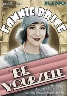 Be Yourself!    - FULL MOVIE - Watch Free Full Movies Online: click and SUBSCRIBE Anton Pictures  FULL MOVIE LIST: www.YouTube.com/AntonPictures - George Anton -   Nightclub entertainer Fanny Brice trains a would-be boxer who has won her heart.
