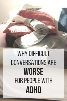 Have ADHD and wonder why difficult conversations are so. You should check out this article from the ADHD Homestead! Adhd Odd, Adhd And Autism, Infp, Adhd Relationships, Relationship Videos, Relationship Tattoos, Relationship Pictures, Adhd Facts, Adhd Quotes