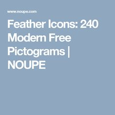 Feather Icons: 240 Modern Free Pictograms | NOUPE
