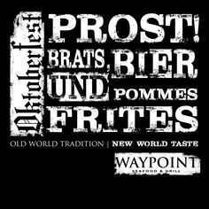 Join us Monday, Sept. 28 from 4 to 8 p.m. as we kick off Oktoberfest Waypoint Style!  Buy tickets online here: