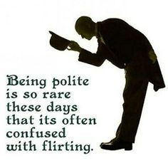 Where have all the real gentleman gone