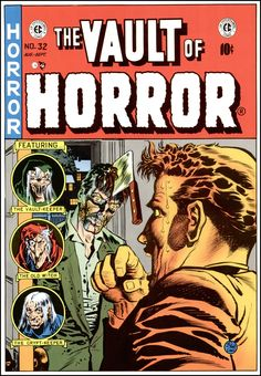The Vault of Horror ~ Cover art by Johnny Craig ~ 1950-54 (reprint). Subtlety thy name is E.C.