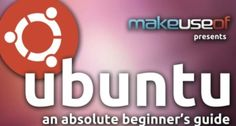"Curious about Ubuntu, but not sure where to start? Start here: ""Ubuntu: An Absolute Beginner's Guide"" will teach you everything you need to know about Ubuntu in easy-to-understand language. Ubuntu is a free/libre, open-source computer operating system with 20 million users worldwide. But it's also so much more than that: it is an ethos, a…"