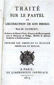 Traité sur le pastel et l'extraction de son indigo - point d'intérêt de Brin de Cocagne - chambre d'hôtes écologique de charme dans le Tarn près d'Albi - Brin de Cocagne