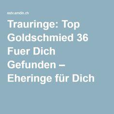 Trauringe: Top Goldschmied 36 Fuer Dich Gefunden – Eheringe für Dich